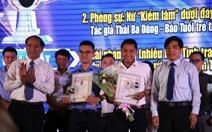 Báo Tuổi Trẻ đoạt 2 giải nhất Giải báo chí Huỳnh Thúc Kháng