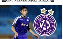 Báo Thái Lan: 'Nhiều đội ở Thai League đau lòng vì... Đoàn Văn Hậu'