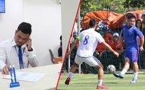Ngôi sao bóng đá và phận đời - Kỳ 2: Bỏ bóng đá theo nghiệp văn phòng