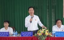 Cử tri Đồng Nai tiếp tục 'kêu' về 2 dự án Sơn Tiên và Long Hưng