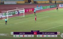 Video cú panenka 'dở không tưởng' của cầu thủ Viettel
