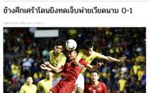 Báo Thái Lan: Buồn thay, Thái Lan để thua Việt Nam 0-1