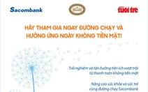 Giải việt dã Hưởng ứng ngày không tiền mặt: Miễn phí cho người tham gia