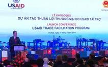 Hoa Kỳ tài trợ gần 500 tỉ đồng để Việt Nam giảm thời gian thông quan hàng hóa