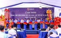 Khánh thành Trung tâm tiêm chủng VNVC Thanh Hóa