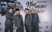 Nhóm OPlus làm album liên khúc bolero không giống ai
