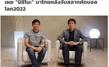 Báo Thái: HLV Nishino sẽ dẫn dắt tuyển Thái Lan sau lễ bốc thăm vòng loại World Cup 2022