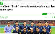 Báo Thái: Bảng đấu có Việt Nam là 'nhiệm vụ không quá khó'