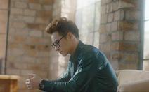 Chu Bin vẫn trung thành với ballad trong 'Bỗng dưng anh thành người lạ'