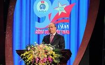 Thủ tướng: Công đoàn là cầu nối giữa người lao động với Đảng, Nhà nước