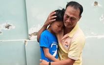 Video: Cha đã tìm lại được con sau 4 tháng thất lạc