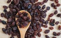 Nho khô - Một thực phẩm tốt cho sức khỏe