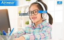 Airwear - Tròng kính đặc biệt của Essilor cho năm học mới