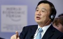 Nhà sáng lập Huawei muốn thành lập 'đội quân sắt' đấu với Mỹ
