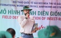 Chuyên gia tới Việt Nam tìm hiểu giải pháp phòng trừ sâu keo