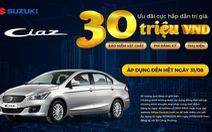 Suzuki ưu đãi đến 30 triệu đồng cho khách mua xe trong tháng 8