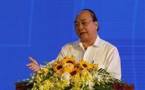 Thủ tướng: 'Miền Trung phải xác định phát triển ngay bây giờ hoặc không bao giờ'