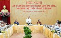 Xin ý kiến nguyên lãnh đạo Đảng, Nhà nước về chiến lược phát triển 10 năm tới