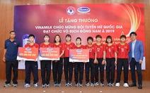 Vinamilk trao thưởng 1 tỉ đồng cho đội tuyển nữ Việt Nam