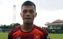 Trung vệ Nguyễn Hữu Tuấn: 'Tôi mong được đá trận Thái Lan và giành chiến thắng'
