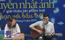 Làm bạn  với bầu trời: Cuốn sách thứ 45 của Nguyễn Nhật Ánh ra mắt đúng trung thu