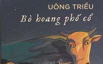 Bò hoang phố cổ: lịch sử đồng hiện