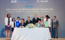 Ngân hàng Á Châu (ACB) triển khai bán bảo hiểm Manulife