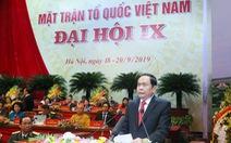 Mặt trận Tổ quốc bế mạc đại hội, cử ông Trần Thanh Mẫn tiếp tục làm chủ tịch