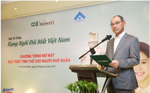 Lễ ra mắt Quỹ từ thiện 'V.Rohto – Rạng ngời đôi mắt Việt Nam'