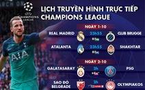 Lịch trực tiếp Champions League ngày 1 và 2-10
