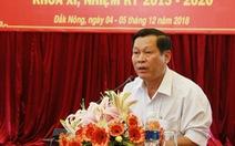 Thủ tướng quyết định kỷ luật lãnh đạo, nguyên lãnh đạo tỉnh Đắk Nông