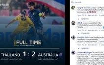 Thua ngược Úc 1-2, cổ động viên Thái 'tiếc nhưng rất tự hào'