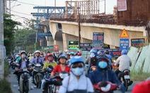 TP.HCM: nhiều cầu 'đắp chiếu', 'đứng hình' chưa biết khi nào hoàn thành