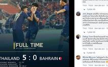 Thắng Bahrain 5-0, CĐV Thái nói hãy bình tĩnh, mọi chuyện chỉ mới bắt đầu