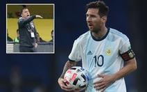 HLV Bolivia dọa 'ăn gan' của Messi và tuyển Argentina ở độ cao 3.600m