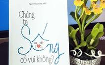 Nguyễn Phong Việt - ngồi đâu đó ghi chép lòng người