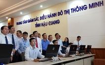 Hậu Giang công bố trung tâm giám sát, điều hành đô thị thông minh