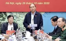 Thủ tướng: Dừng họp không cần thiết để ứng phó bão số 9