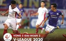 Lịch trực tiếp V-League 2020: CLB Viettel quyết đấu Hà Nội