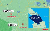 Cả nhà chủ tịch UBND xã Trà Leng mất tích