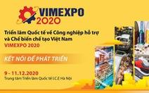 Triển lãm quốc tế đầu tiên về Công nghiệp hỗ trợ và Chế biến chế tạo tại Việt Nam - VIMEXPO 2020