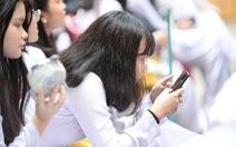 Học sinh được xài điện thoại trong giờ học