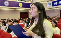 'Thế hệ trẻ Việt đang có nhiều vận hội, lựa chọn chưa từng có'