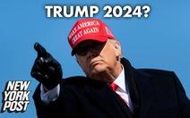 Axios: Ông Trump xem xét ra tranh cử tổng thống năm 2024