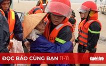 Đọc báo cùng bạn 11-11: Bão số 12 đổ bộ, cứu được dân, giảm thiệt hại
