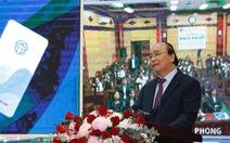 Thủ tướng yêu cầu phổ cập các ứng dụng số 'có lợi cho người dân'