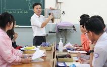 Yêu nghề dạy học - Kỳ 2: Những 'ông thầy' sáng tạo