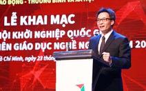 Lần đầu tiên tổ chức ngày hội khởi nghiệp quốc gia lĩnh vực giáo dục nghề nghiệp
