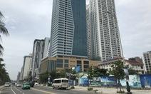 Mường Thanh ở Đà Nẵng: Vì sao chưa cưỡng chế? Vì sao rút đơn kiện?