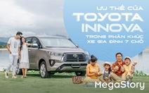 Ưu thế của Toyota Innova trong phân khúc xe gia đình 7 chỗ